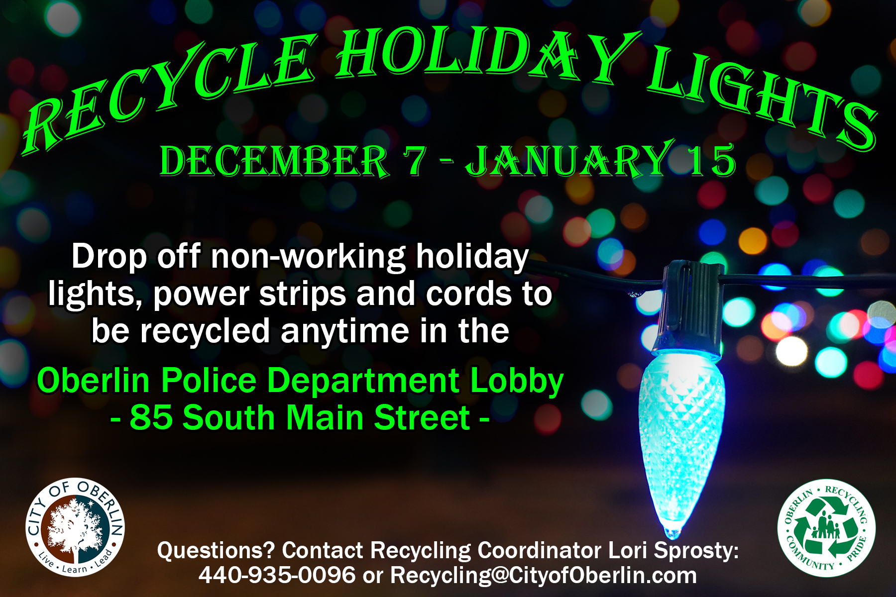 https://www.cityofoberlin.com/wp-content/uploads/2021/01/2020Holiday-Light-Recycling-Cable-Slide-002.jpg